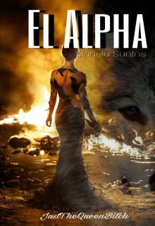 """Libro. """"El Alpha ~disponible En FÍsico~"""" Leer online"""