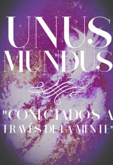 """Libro. """"Unus Mundus """"Conectados A Través De La Mente"""""""" Leer online"""