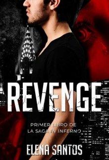 """Libro. """"Revenge (in Inferno #1) Próximamente en físico."""" Leer online"""