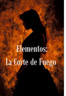 """Libro. """"Elementos: La Corte de Fuego"""" Leer online"""