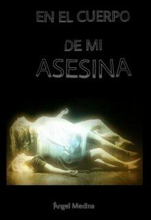 """Libro. """"En El Cuerpo De Mi Asesina"""" Leer online"""