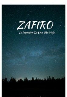"""Libro. """"Zafiro: La Implosión De Una Vida Vieja"""" Leer online"""