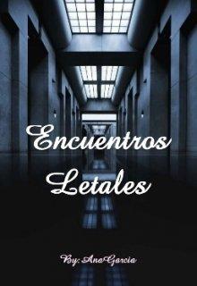 """Libro. """"Encuentros Letales"""" Leer online"""