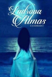 """Libro. """"La ladrona de almas ©"""" Leer online"""