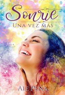 """Libro. """"Sonríe: Una Vez más"""" Leer online"""
