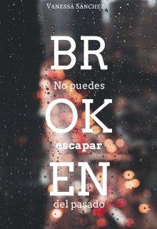 """Libro. """"Broken """" Leer online"""