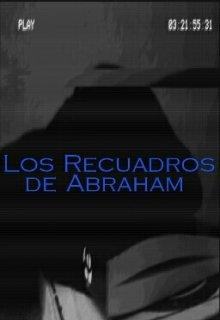"""Libro. """"Los Recuadros de Abraham"""" Leer online"""