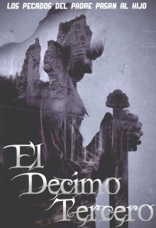 """Libro. """"Crónicas de la Torre y la Luna I: El Decimotercero"""" Leer online"""