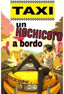 """Libro. """"Taxi Un Hechicero a Bordo."""" Leer online"""