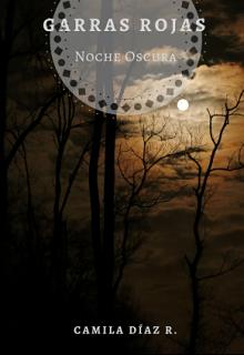 """Libro. """"Garras Rojas: Noche Oscura"""" Leer online"""