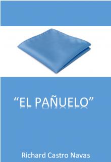 "Libro. ""El pañuelo"" Leer online"