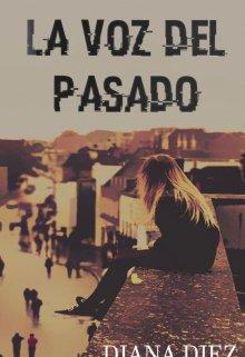 """Libro. """"La voz del pasado"""" Leer online"""
