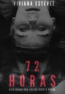 "Libro. ""72 Horas"" Leer online"