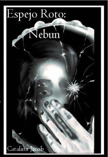 """Libro. """"Espejo Roto: Nebun"""" Leer online"""