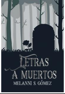 """Libro. """"Letras a muertos."""" Leer online"""