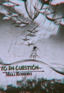 """Libro. """"Yo En Cuestión..."""" Leer online"""