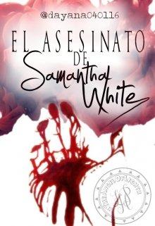 "Libro. ""El Asesinato De Samantha White"" Leer online"