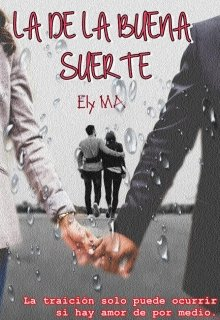 """Libro. """"La De La Buena Suerte"""" Leer online"""