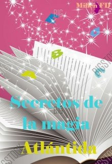 """Libro. """"Secretos de la Magia: Atlántida"""" Leer online"""