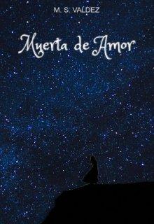 "Portada del libro ""Muerta De Amor"""