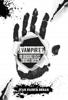 """Libro. """"¿vampire?"""" Leer online"""
