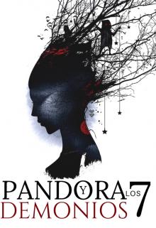 """Libro. """"Pandora Y Los 7 Demonios"""" Leer online"""