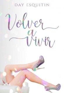 """Libro. """"Volver a vivir"""" Leer online"""