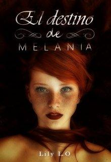 """Libro. """"El destino de Melania"""" Leer online"""