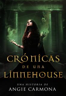 """Libro. """"Crónicas de una Linnehouse."""" Leer online"""