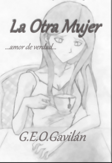 """Libro. """"La Otra Mujer"""" Leer online"""