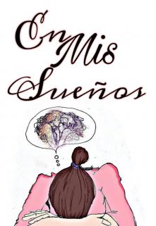 """Libro. """"En Mis Sueños"""" Leer online"""