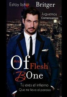 "Libro. ""Of Flesh And Bone"" Leer online"