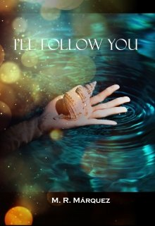 """Libro. """"I'll follow you"""" Leer online"""