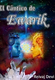 """Libro. """"El Cántico De Ewarik"""" Leer online"""