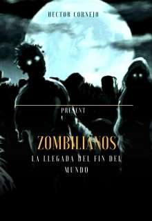 "Libro. ""Zombilianos"" Leer online"