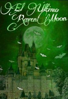 """Libro. """"El Último Ravenmoon"""" Leer online"""