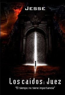 """Libro. """"Los Caídos: Juez"""" Leer online"""