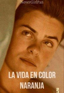 """Libro. """"La vida en color naranja"""" Leer online"""