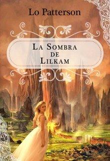 """Libro. """"La sombra de Lilkam"""" Leer online"""