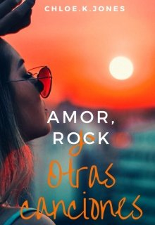 """Libro. """"Amor, Rock y otras Canciones"""" Leer online"""