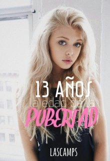 """Libro. """"13 años la edad de la pubertad"""" Leer online"""