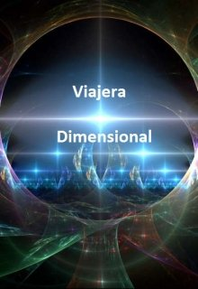 """Libro. """"Viajera Dimensional"""" Leer online"""