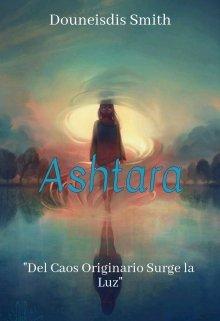 """Libro. """"Ashtara"""" Leer online"""