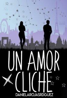 """Libro. """"Un amor cliché"""" Leer online"""