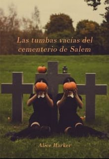 """Libro. """"Las tumbas vacías del cementerio de Salem"""" Leer online"""
