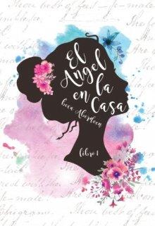 """Libro. """"El Ángel en la Casa"""" Leer online"""