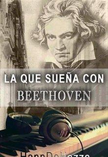 """Libro. """"La que sueña con Beethoven"""" Leer online"""