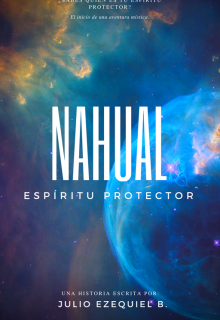 """Libro. """"Nahual - Espíritu Protector"""" Leer online"""