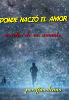 """Libro. """"Donde Nacio El Amor"""" Leer online"""