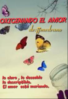 """Libro. """"Oxigenando El  Amor"""" Leer online"""